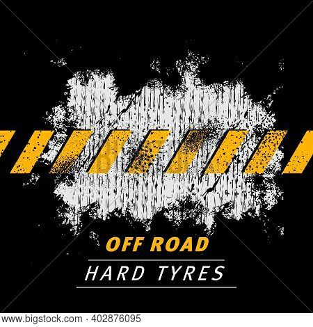 Off Road Vehicle Tires Grunge Background. Car Tyres Threads, Automobile Wheel Protector Traces Or Tr