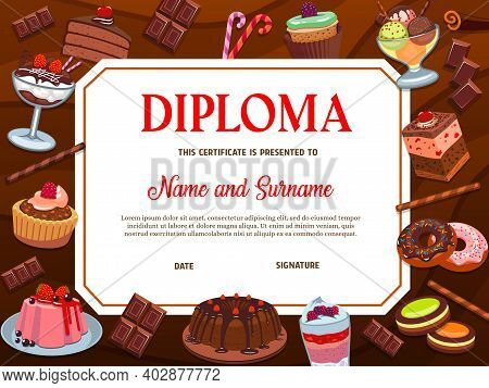 School Diploma Vector Template With Desserts, Bakery And Confectionery. Certificate Frame With Cake,