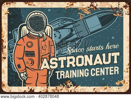 Astronaut Training Center Vector Rusty Metal Plate, Spaceman Research Open Space, Galaxy Explorer At