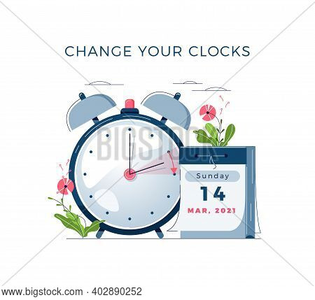 Daylight Saving Time Begins Concept. The Clocks Moves Forward One Hour. Calendar With Marked Date, T