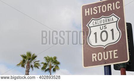 Pacific Coast Highway, Historic Route 101 Road Sign, Tourist Destination In California Usa. Letterin