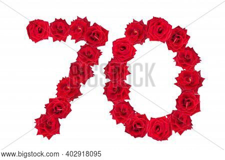 Numeral 70 Made Of Red Roses On A White Isolated Background. Red Roses. Element For Decoration. Seve