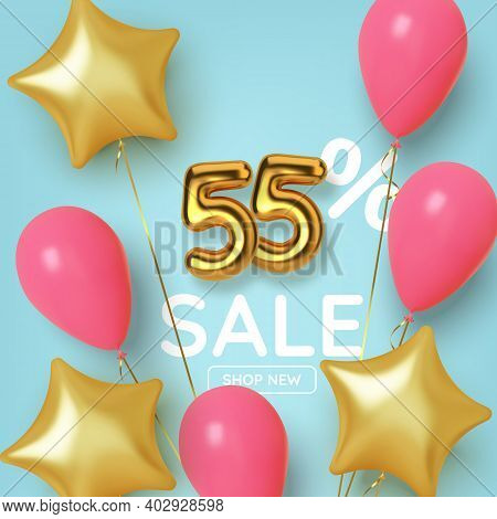 55 Off Discount Promotion Sale Made Of Realistic 3d Gold Number With Balloons And Stars. Number In T