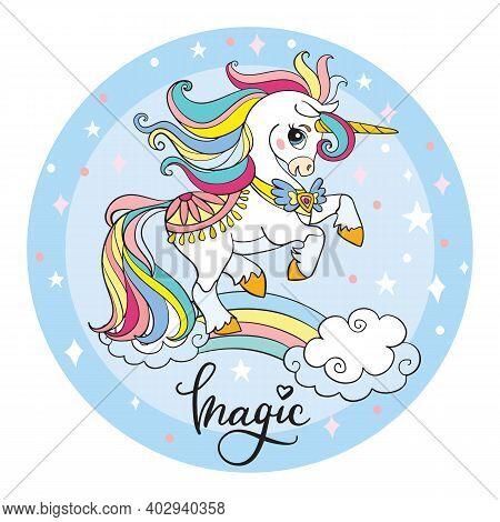 Cute Cartoon Unicorn Standing On A Rainbow. Vector Illustration Circle Shape Isolated On White Backg