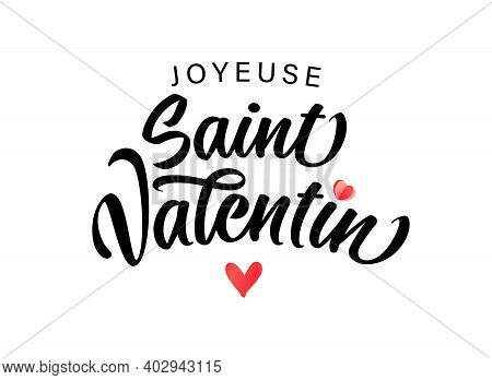 Joyeuse Saint Valentin French Lettering - Happy Valentines Day Elegant Card. Horizontal Valentine Ho
