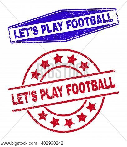 Lets Play Football Stamps. Red Rounded And Blue Flattened Hexagonal Lets Play Football Seal Stamps.