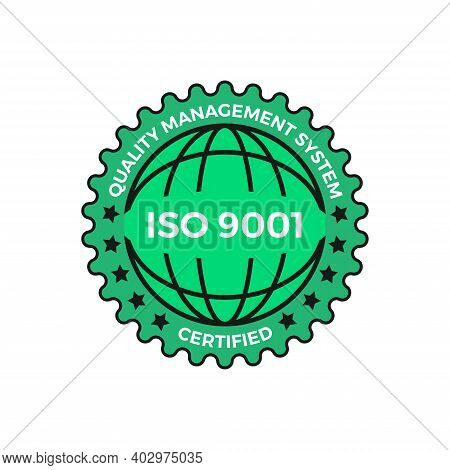 Iso 9001 Certified Green Label, Vector Illustration. Iso 9001 Standard Certified Icon Vector On Whit