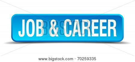 Job And Career Blue 3D Realistic Square Isolated Button