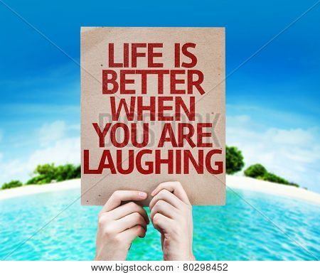 Life is Better When You Are Laughing card with a beach on background poster