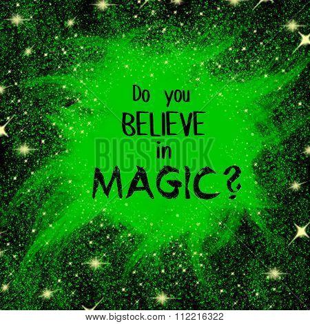 Do you believe in magic written question