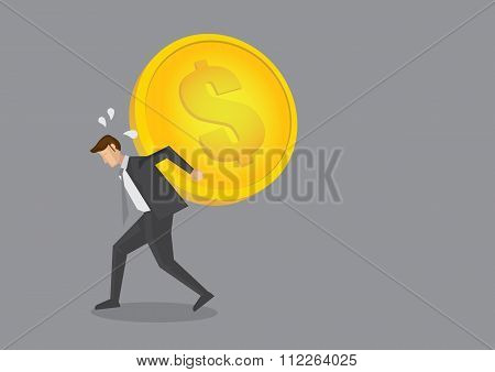 Businessman Carrying Heavy Gold Coin On His Back Vector Cartoon Illustration
