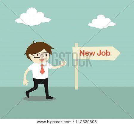 Business concept, Businessman chose a direction 'new job'.