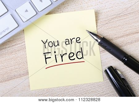 You Are Fired Note