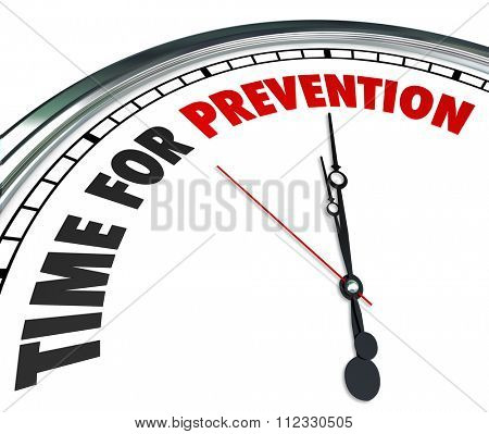 Time for Prevention words on a clock face to illustrate safety precaution or procedure to avoid danger or risk