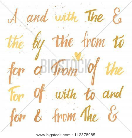 Set Of Hand Lettered Ampersands And Catchwords ( At, To, For, The, Of, With, By, And, From) . Design