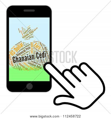 Ghanaian Cedi Indicates Foreign Currency And Banknotes