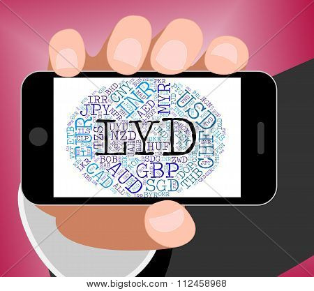 Lyd Currency Means Libyan Dinar And Coin