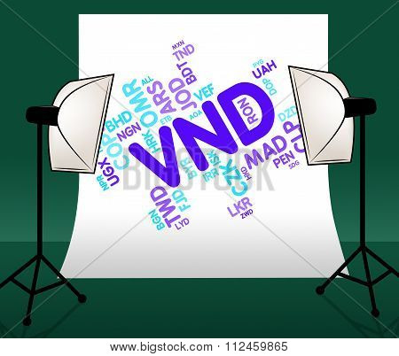 Vnd Currency Means Vietnam Dongs And Foreign