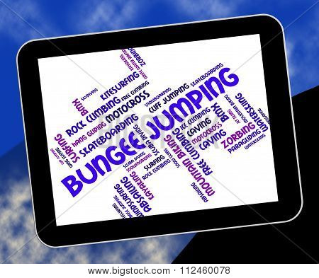 Bungee Jumping Indicates Text Words And Adventure