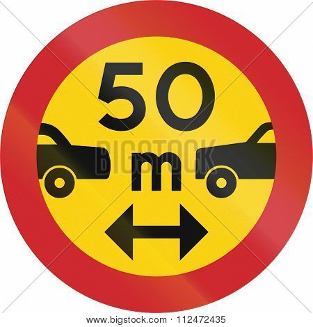 Road Sign Used In Sweden - Minimum Distance Between Power Driven Vehicles
