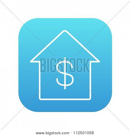 House with dollar symbol line icon for web, mobile and infographics. Vector white icon on the blue gradient square with rounded corners isolated on white background.