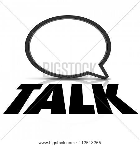 Talk word on a speech bubble to illustrate sharing of information and communication