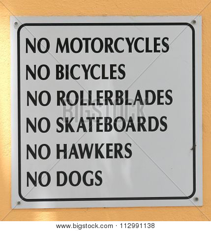 Sign Saying No Bikes, Rollerblades, Dogs, Etc
