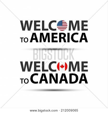 Welcome to America USA and welcome to Canada symbols with flags simple modern American and Canadian icons isolated on white background vector illustration