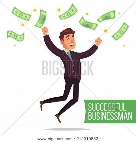 Happy Businessman Vector. Money Bills Falling. Office Worker Getting A Lot Of Money. Poster With Winner Cheerful Manager. Isolated Character Cartoon Illustration