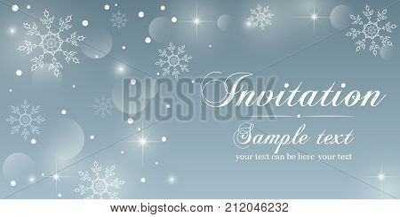 Winter Invitation Card. Abstract background with crystal snowflakes and snow, bright twinkling stars and highlights. It can be used as a invite, flyer, poster, postcard for the New Year, Christmas.
