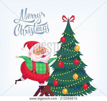 Cute cartoon Santa Claus decorating Christmas tree Merry Christmas vector illustration Greeting card poster