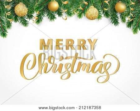 Merry Christmas hand written lettering. Winter holiday background. Fiesta border with fir tree branches and baubles. Great for Christmas and New year cards, banners, headers, party posters