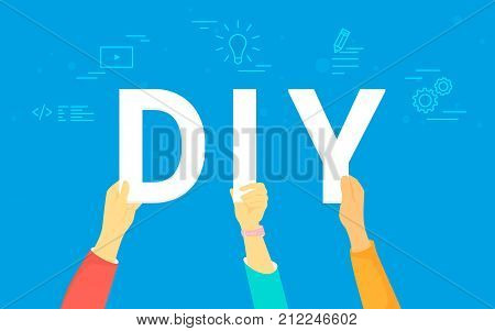 DIY letters vector illustration of happy people providing do it yourself concept. Flat human hands hold white letters on blue background with social media icons such as video tutorials, skill sharing