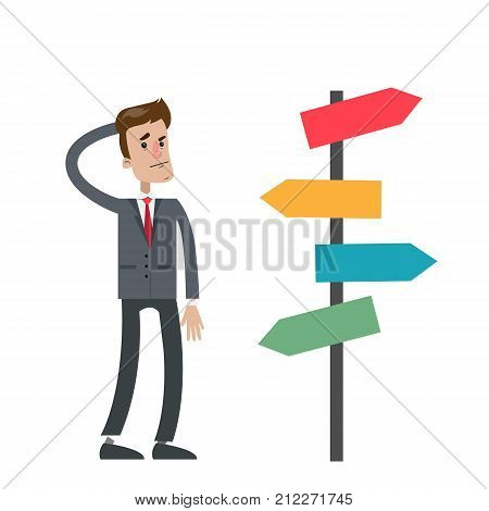 Isolated lost businessman standing confused near sign post.