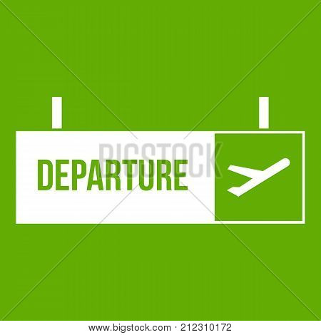 Airport departure sign icon white isolated on green background. Vector illustration