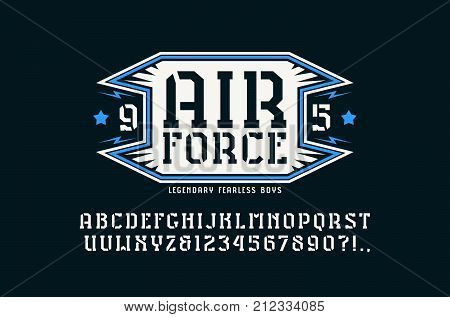 Stencil-plate serif font and air force emblem. Letters and numbers for logo and t-shirt design. Print on black background