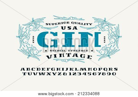 Stencil-plate serif font and gin label template. Letters and numbers for logo label and signboard design. Print on white background