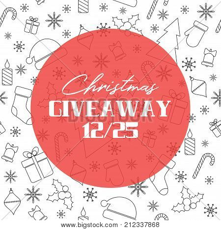 Christmas giveaway. Vector banner with Christmas background