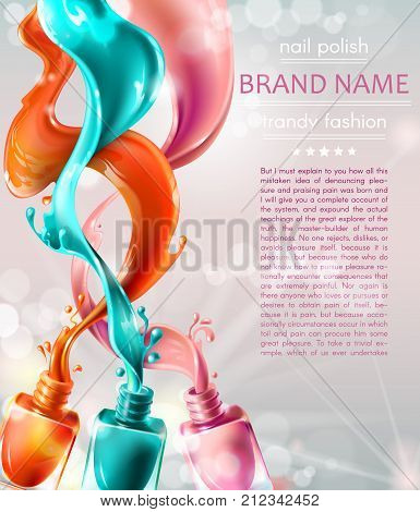 Vector realistic advertising poster for promoting a new trendy product. Open nail lacquer bottles, 3D color nail polish splatter on white glowing background. Cosmetic background, template design