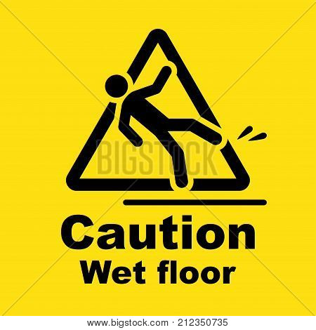 Safety sign, caution wet floor, slippery when wet