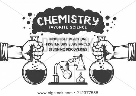 Chemistry retro poster - hands with flasks smoke chemical reactions and inscriptions.