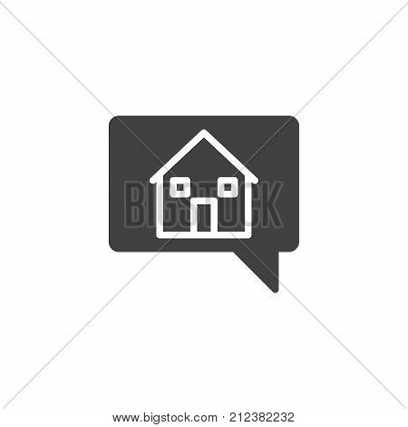 House in chat bubble icon vector, filled flat sign, solid pictogram isolated on white. Symbol, logo illustration