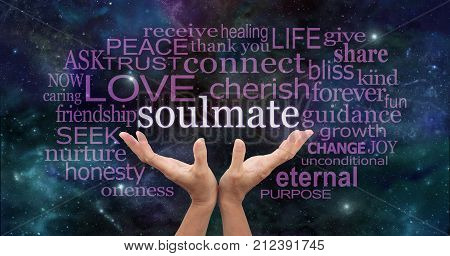 Searching for My Soulmate Word Cloud - female hands reaching up to the work SOULMATE surrounded by a relevant word cloud on a starry night sky background