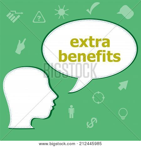 Text Extra Benefits On Digital Background. Business Concept . Head With Speech Bubble