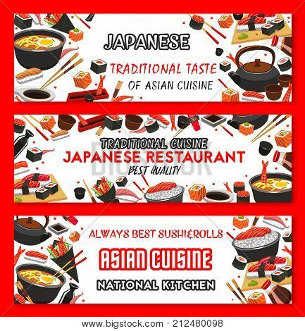 Japanese cuisine restaurant or Asian food menu banners design template. Vector sushi, fish rolls, rice and salmon sashimi, eel or tuna maki and ramen noodle soup or Japanese tea and chopsticks