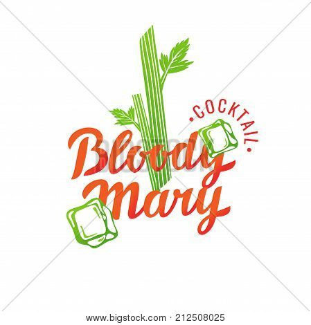 Modern hand drawn lettering label for alcohol cocktail Bloody Mary. Handwritten inscriptions for layout and template. Vector illustration of text.