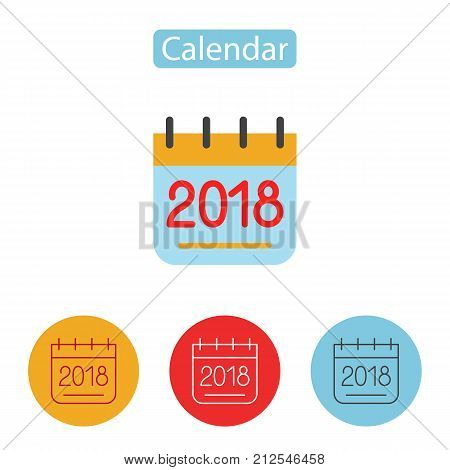 Calendar icon 2018. New year 2018. Page symbol for your web site design, logo, app, UI. Outline and Flat Pictogram Graphic for Web Design. Vector illustration, flat style.