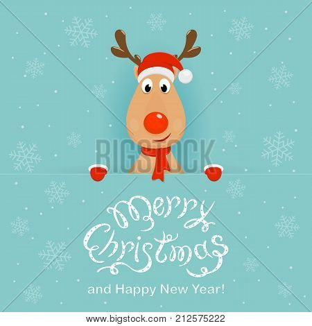 Christmas character deer behind a blue banner with lettering Merry Christmas and Happy New Year. Happy reindeer with red nose, hat of Santa and scarf, illustration.