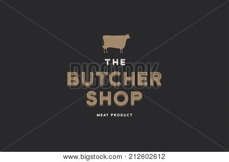 Butcher shop logo. Butchery label with sample text. Scheme and silhouette of a cow. Vector vintage illustration.