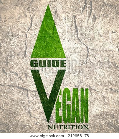 Vegan emblem concept. Fresh healthy organic vegan food theme. Vegetarian eco green concept. Vegan nutrition guide text
